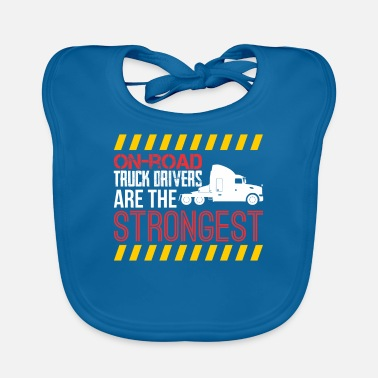Semitruck On Road Truck Drivers Are The Strongest - Baby Bib
