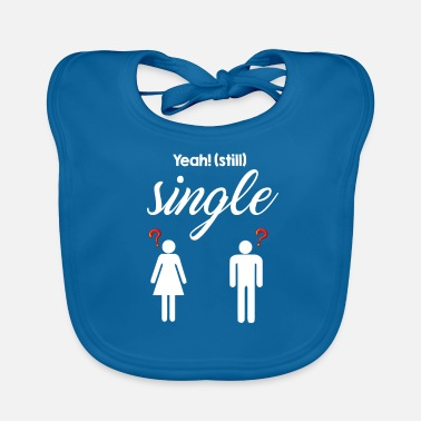 Date Single Dating Date Dating Date Love Rendezvous - Baby Bib