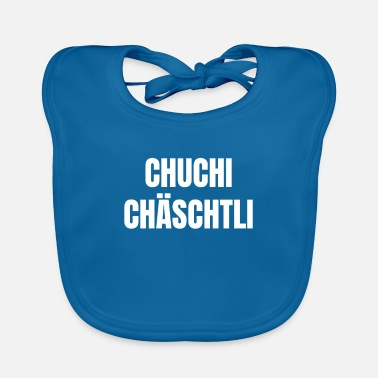 German Funny design for Swiss: Chuchichäschtli - Baby Bib