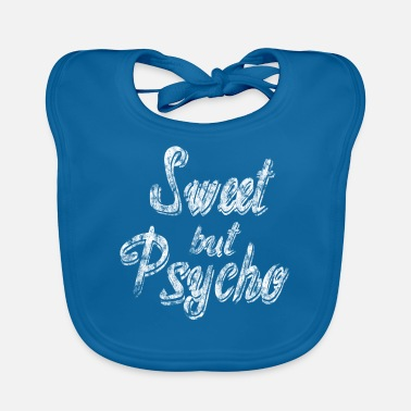 Sweet Sweet but Psycho-Sweet but Psycho Washed Look - Baby Bib