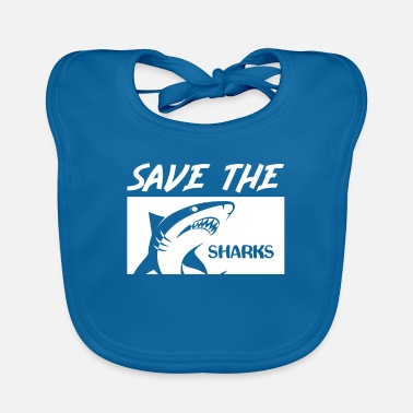 Save The Sharks Save the sharks - Baby Bib
