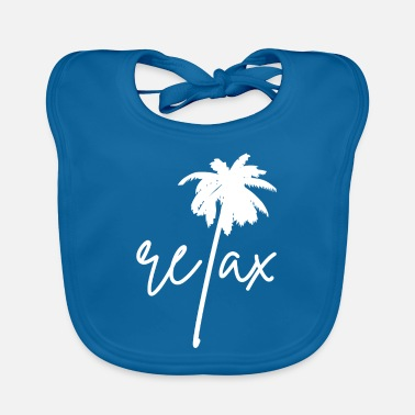 Relax Relax Relaxation Relaxation - Baby Bib