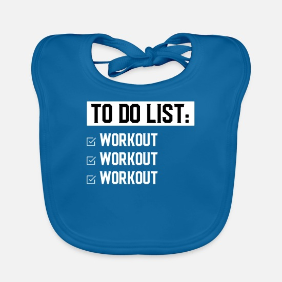 Motivation Baby Clothes - To Do List Workout Funny Fitness Motivational - Baby Bib peacock-blue
