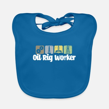 Oil field worker gift - Baby Bib