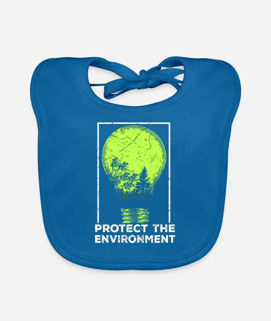 Protection Of The Environment Baby Clothes - Protect the Environment I Environmental Protection - Baby Bib peacock-blue