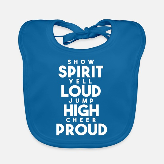 Group Baby Clothes - Great Cheerleading Design Quote Spirit Loud High P - Baby Bib peacock-blue