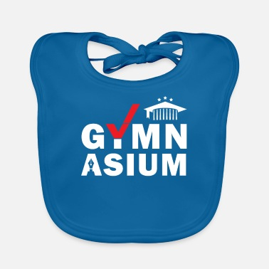 Gymnasium Gymnasium School Done Passed Abi graduation - Baby Bib