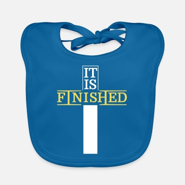 Finisher It is finished - Baby Bib