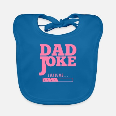 Are Dad Jokes Jokes Dad Joke Dad Joke Dad Dadjoke - Baby Bib