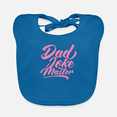 Are Dad Jokes Dadjoke dad joke dad dad joke jokes - Baby Bib