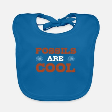 Fossil Fossils are cool fossil collectors fossil - Baby Bib