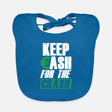 Wall Keep Cash Money Investor Stock Market Crash Forex - Baby Bib