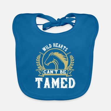 Foal Horse - Wild hearts can t be tamed - Baby Bib