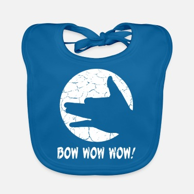 Bow Wow Bow Wow Wow - Dog T-Shirt. Yippi Yo Yippi Yes! - Baby Bib
