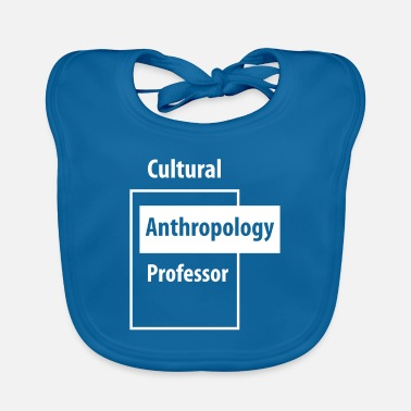Education-culture Cultural Anthropology Professor - Education Job - Baby Bib