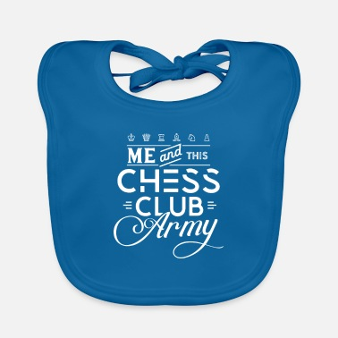 Present Chess Club Army Chess Club Chess Course Chess - Baby Bib