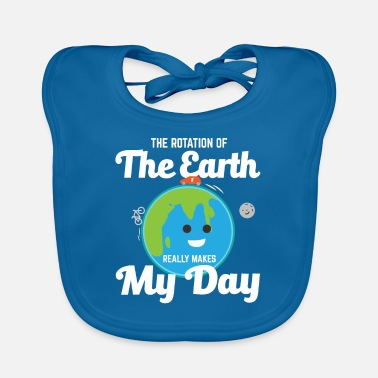 The Rotation Of The World Rotation Of The Earth Day Funny Science Teacher - Lätzchen