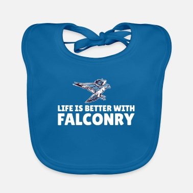 Wide life is better with falconry - Baby Bib