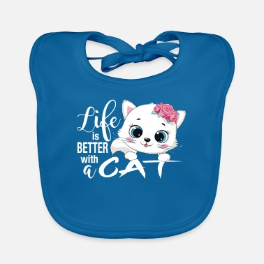 House Tiger Life Is Better With A Cat I Cute Cat - Baby Bib