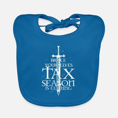 Holidays Tax Season - Brace Yourselves - Office - Baby Bib
