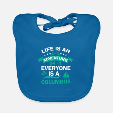 12th Of October Columbus Day America Discovery Adventure Gift - Baby Bib