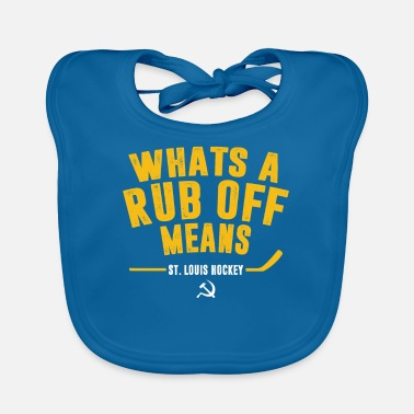 Louis Tomlinson Whats A Rub Off Means St Louis Hockey Funny - Baby Bib