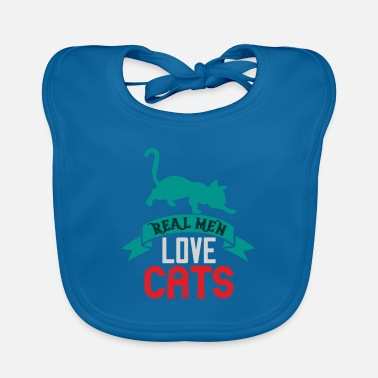 Soft Kitty Cats love - Real men love cat - Baby Bib