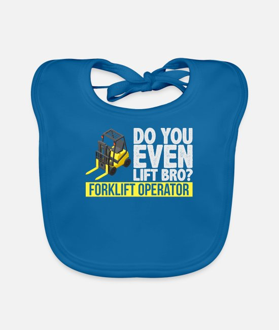 Weightlifting Baby Clothes - Forklift Operator Do You Even Lift Bro - Baby Bib peacock-blue