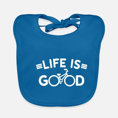 Son Cycling Life Is Good Bicycle - Baby Bib