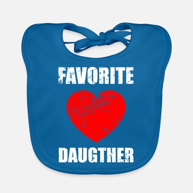Daughter Daughters, daughter, daughter-in-law, favorite daughter - Baby Bib