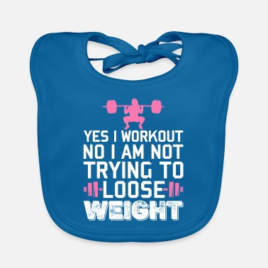 Freak Yes I Workout Funny Gym Fitness Women Girls - Lätzchen