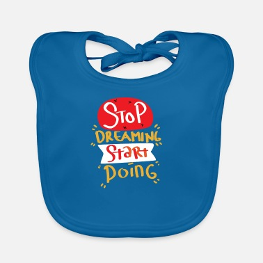 Start Motivation Start First Step Start Start Goal - Baby Bib