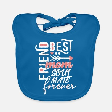 Birthday best friends mom mum soulmates - Baby Bib