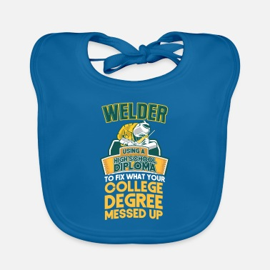 High School Diploma Welder Construction - Baby Bib
