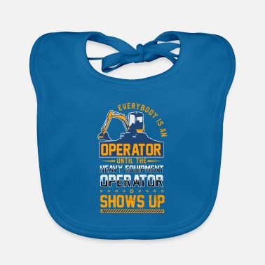 Heavy Equipment Clothing Heavy Equipment Operator Construction - Baby Bib