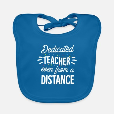 Love Dedicated Teacher Quarantine Teacher Funny Teacher - Baby Bib