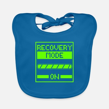 Recovery Recovery Mode On - Baby Bib