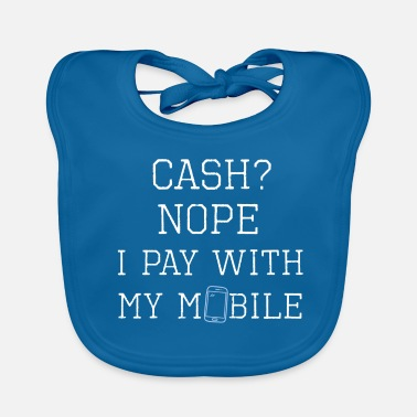 Paying with mobile phone - Baby Bib
