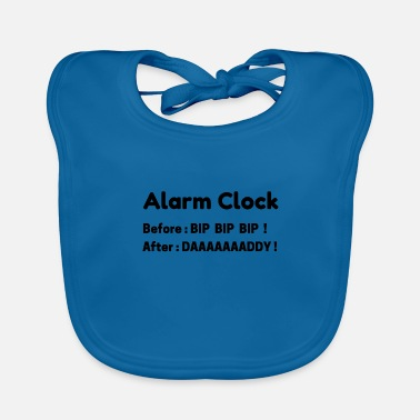 Alarm clock english Dad - Baby Bib
