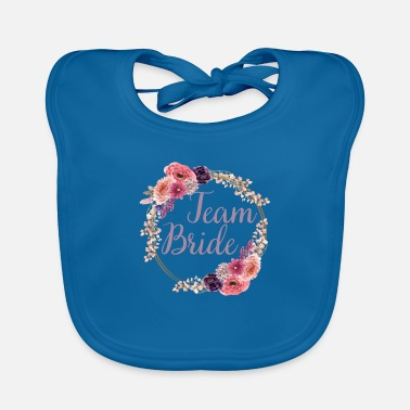 Bachelorette Team Bride Bachelor Party Gift - Baby Bib