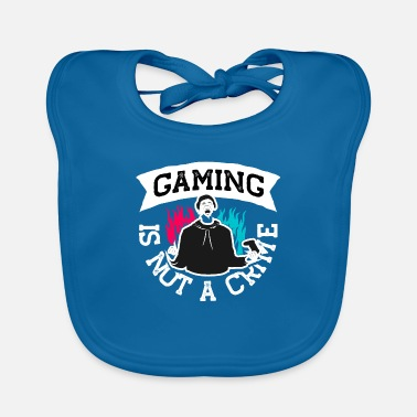 Gaming is not a Crime - Baby Bib