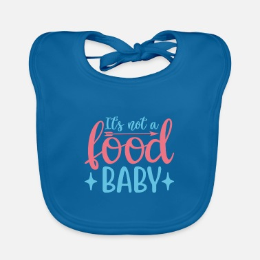 Belly Its Not A Food Baby - Baby Bib