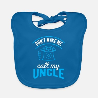 Uncle Baby Uncle Uncle Uncle Brorson Nephew Gift - Baby Bib