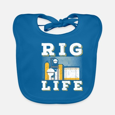 Oilfield Rig Life oil field - Baby Bib