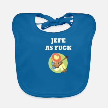Spanish Jefe as Fuck Mexican Boss - Baby Bib