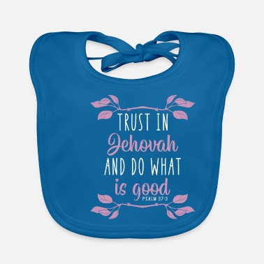 Prayer Jehovah's Witness God JHWH Christ Bible gift - Baby Bib