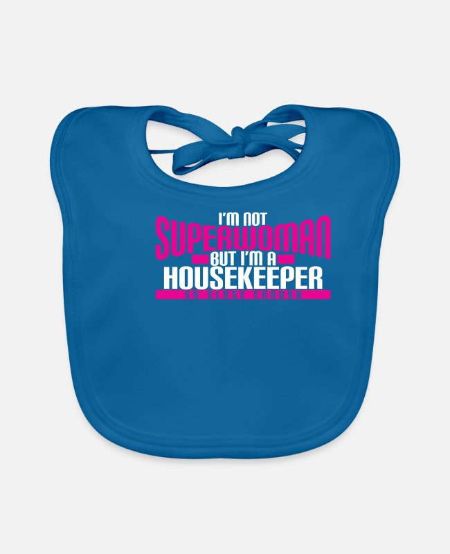 Super Woman Baby Bibs - I'm Not Superwoman But I'm A Housekeeper - Baby Bib peacock-blue
