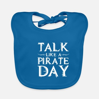 Mutiny Talk like a Pirate Day gift for pirate fans - Baby Bib