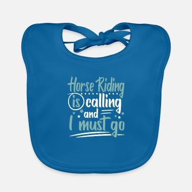 Shopping Cool Funny Horse Riding Is Calling Sayings Gifts - Baby Bib