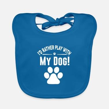 Shop Dog Sayings Baby Bibs online | Spreadshirt